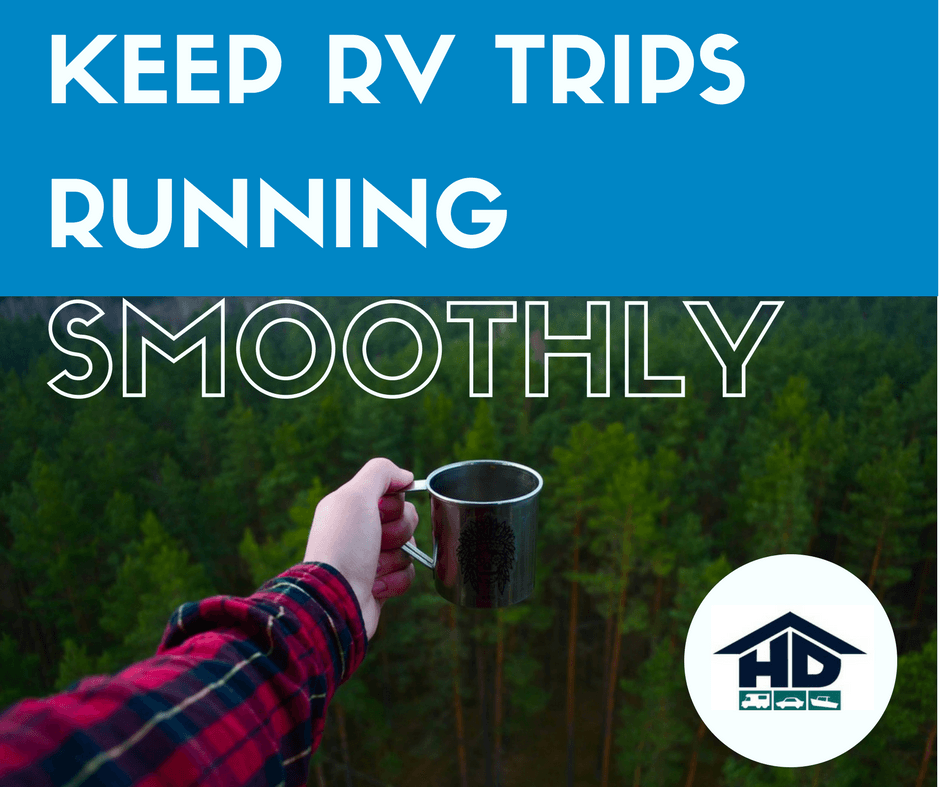 Keep Rv Trips Running Smoothly