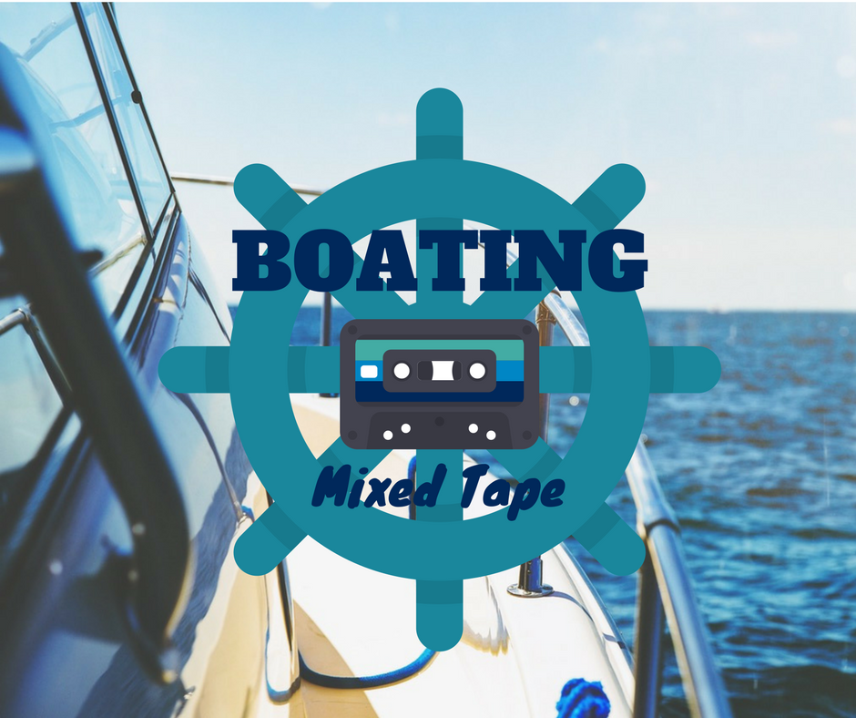 Boating Mixed Tape
